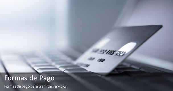 formas de pago formas de pago para tramitar tus servicios enlace